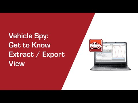 Get to know Extract and Export View in Vehicle Spy